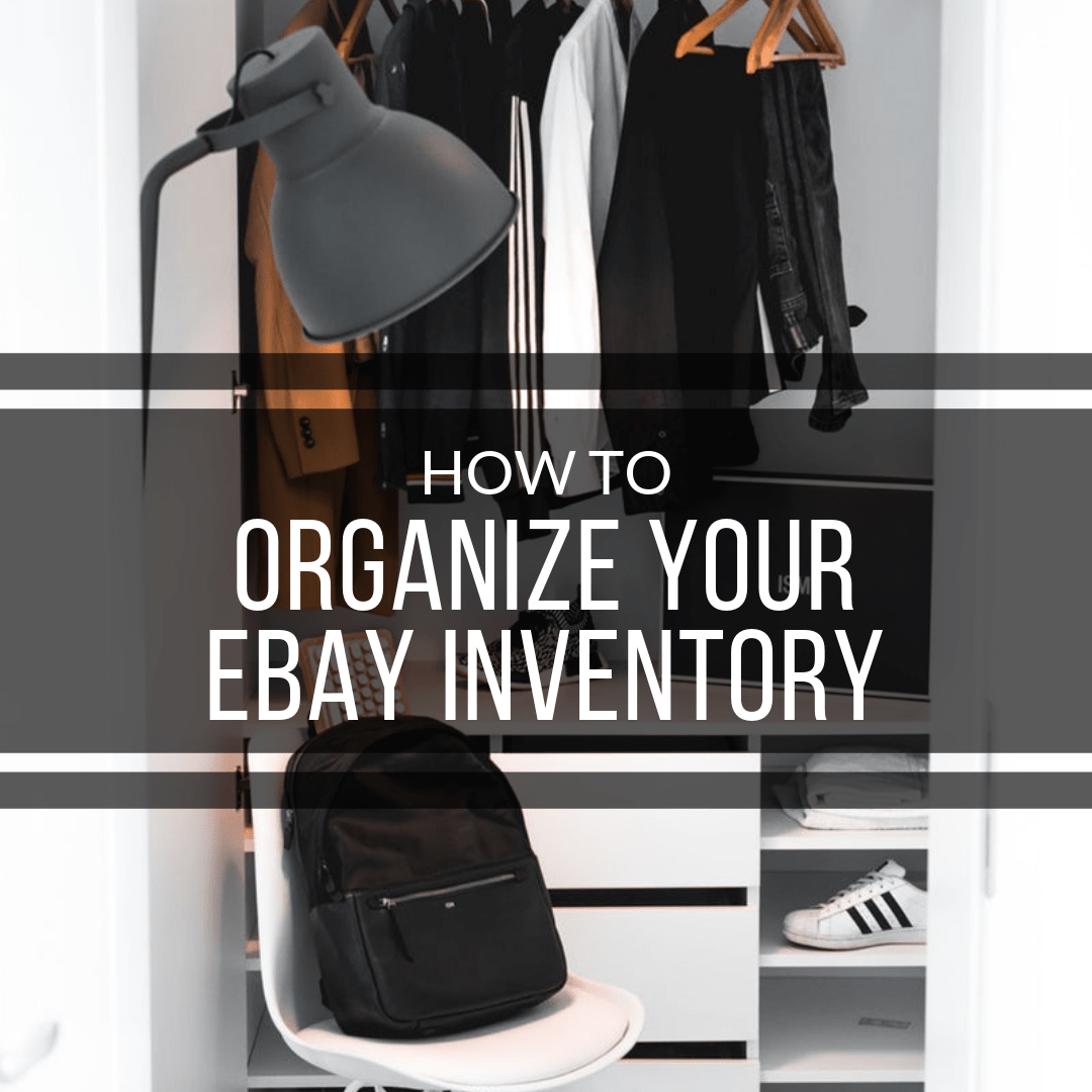How to Organize eBay Inventory