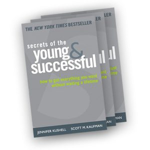 Secrets of the Young and Successful
