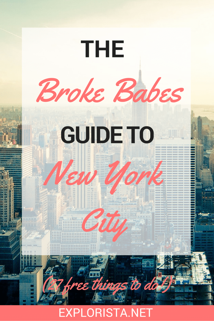 The broke babes guide to New York City: 27 free things to do!