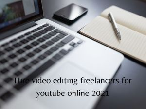 Read more about the article Hire video editing freelancers for youtube india 2021 [Bengali]