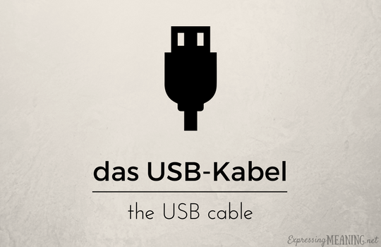 Das USB-Kabel - the USB cable