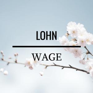 Lohn - Wage