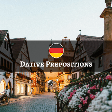 German Dative Prepositions – Präpositionen mit dem Dativ