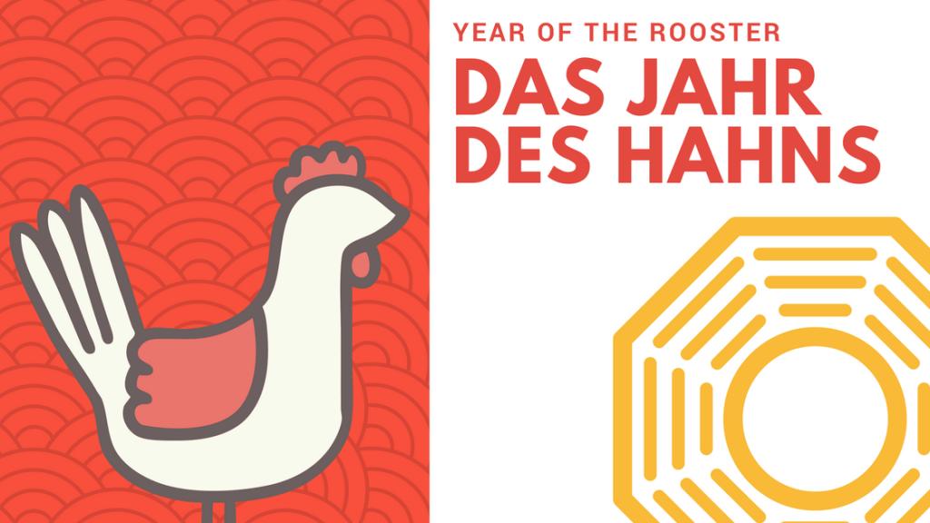 Das Jahr des Hahns