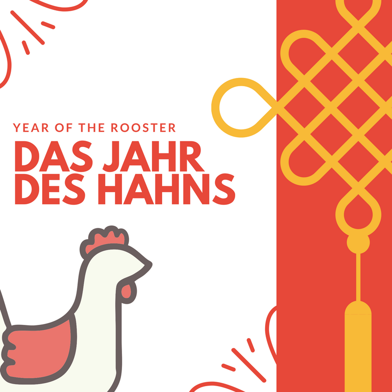 Das Jahr des Hahns – The Year of the Rooster