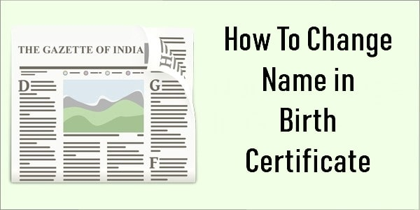 change name in birth certificate