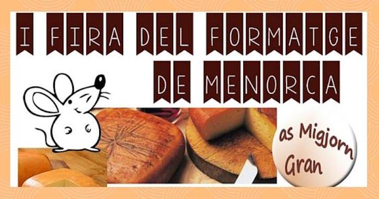Fira Formatge de Menorca Es Migjorn Gran Exquisita Menorca
