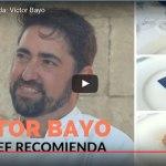 EL CHEF RECOMIENDA: VÍCTOR BAYO