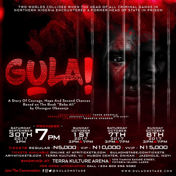 GULA| A STAGE PLAY ON OBASANJO'S EXPERIENCE IN PRISON GULA| A STAGE GULA | A STAGE PLAY ON OBASANJO'S EXPERIENCE IN PRISON 1