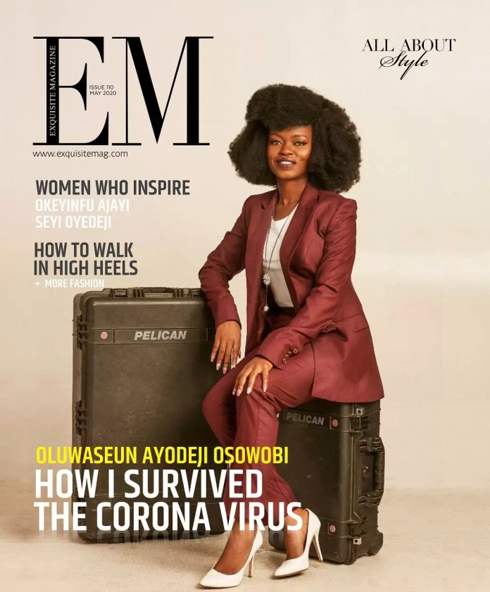 CoronaVirus Survivor, Oluwaseun Ayodeji Osowobi is Our Cover DIva On The Exquisite Magazine May 2020 Issue 1