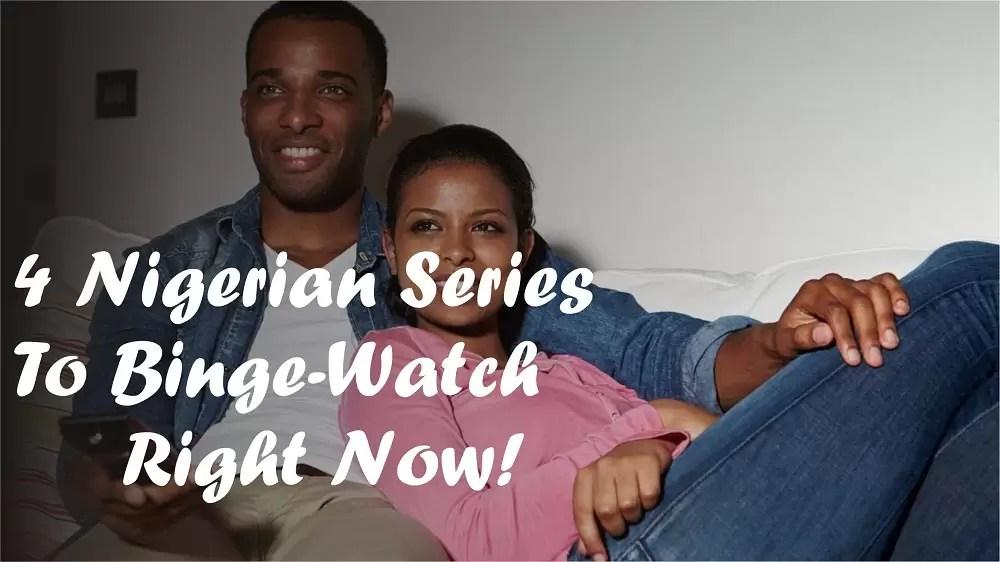 Nigerian Series to binge-watch