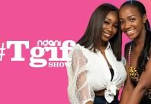 Ndani TGIF Show