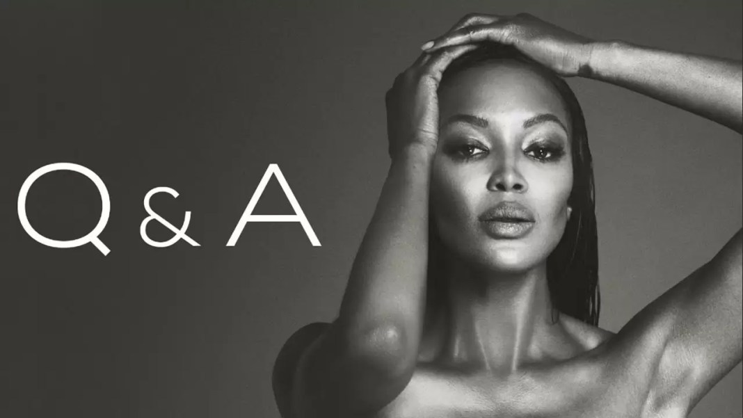 Naomi Campbell's Q and A