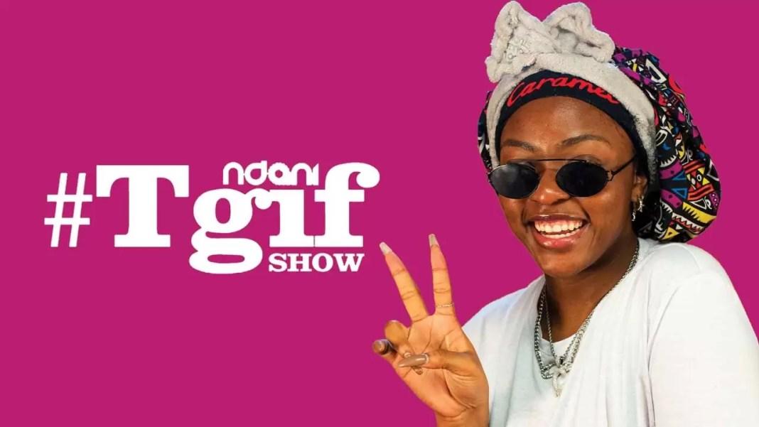 Caramel Plugg on the Ndani TGIF Show