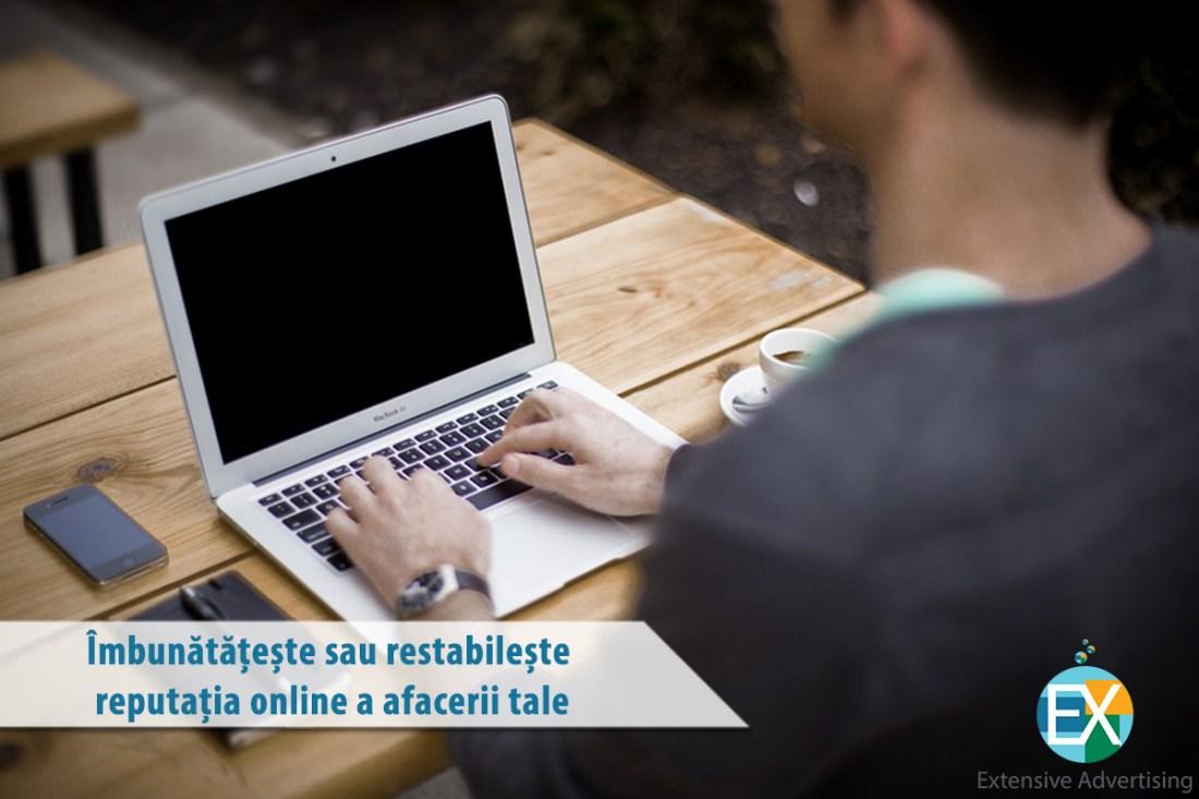 Îmbunătățește sau restabilește reputația online a afacerii tale