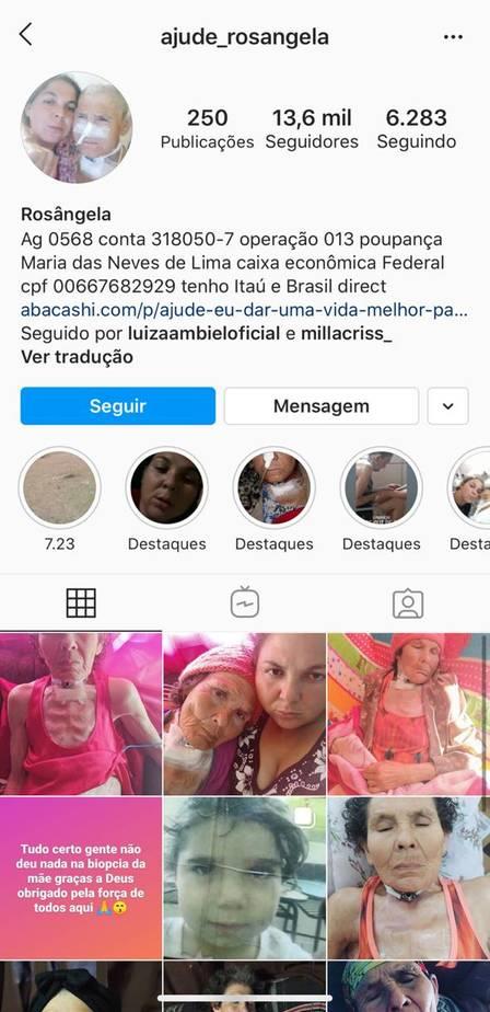 Rosangela criou um perfil no Instagram para pedir ajuda