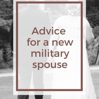 Advice for a new military spouse