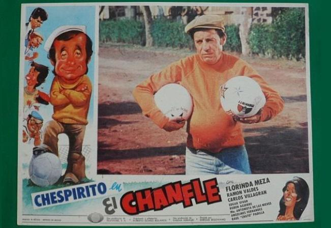 Cartaz do filme El Chanfle, estrelado por Chespirito, o eterno Chaves. Longa lançado em 1978 é um clássico do cinema mexicano.