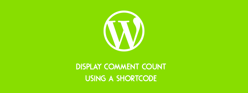 How to Display the Comment Count Using a Shortcode (WordPress) image
