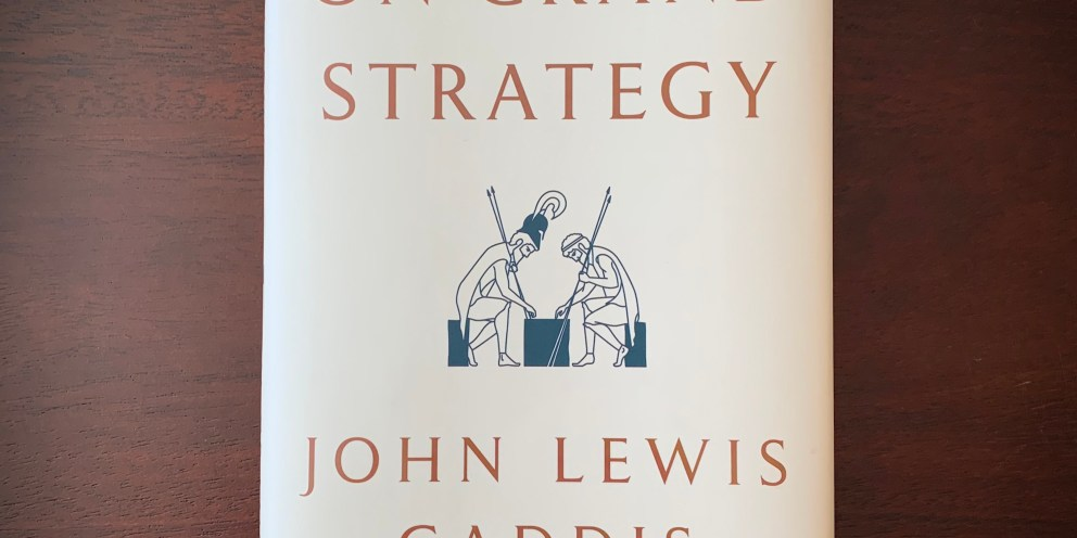 Book Review: On Grand Strategy