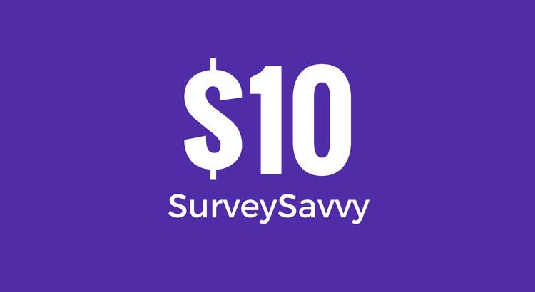 Survey Reward - $10 - SurveySavvy
