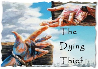 The Dying Thief