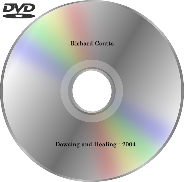 Richard Coutts – Dowsing and Healing, 2004