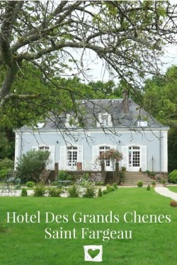 Staying at Hotel Des Grands Chenes, Saint Fargeau, Burgundy