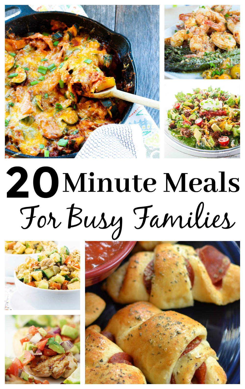 20 Minute Meals For Busy Families