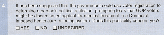 The Worst Survey Question in the History of the World.  Courtesy of the RNC Health Reform Questionaire, August 2009.