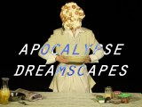 ExTV Presents: Apocalypse Dreamscapes
