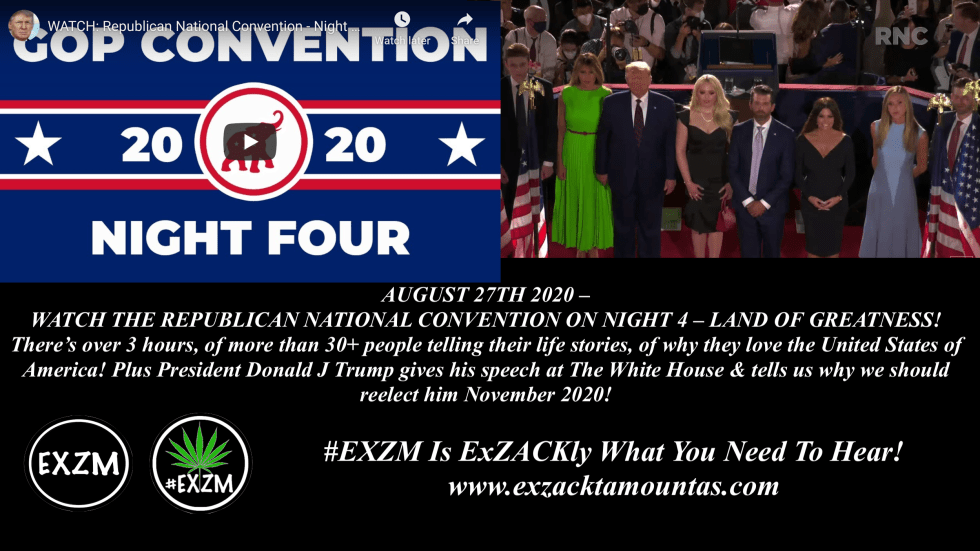 EXZM President Donald Trump RNC Republican National Convention August 27th 2020 Night 4
