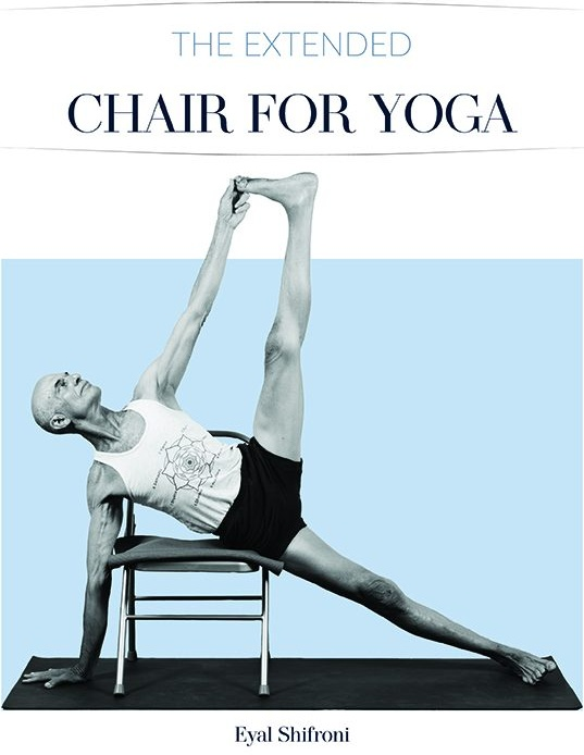Eyal Shifroni - The Extended Chair for Yoga (2020)