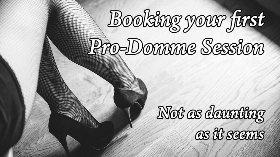 Booking First Pro Domme Session