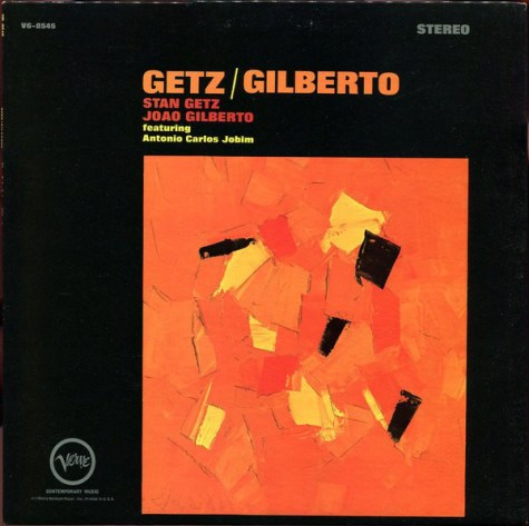 DUST OFF THE VINYL: Gets/Gilberto
