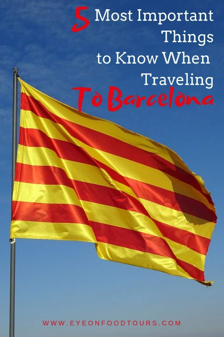5 Most Important Things to Know when Traveling to Barcelona