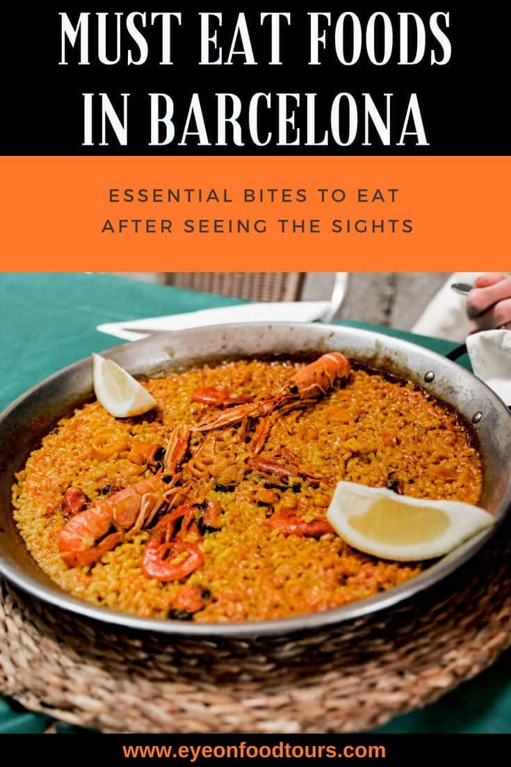 Must Eat Foods in Barcelona – Essential Bites to Eat After Seeing the Sights