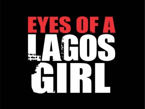 Eyes of a Lagos Girl