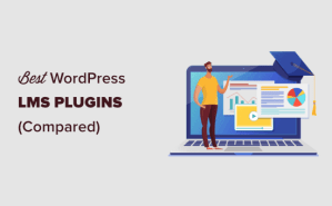 7 Best WordPress LMS Plugins Compared (Pros and Cons)