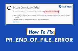 How to Fix PR_END_OF_FILE_ERROR (SSL) in Firefox (2021)