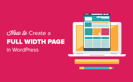 How to create a full width page in WordPress