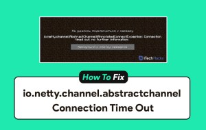 (Latest) Fix io.netty.channel.abstractchannel Connection Time-Out on Minecraft