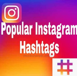 Latest List of Most Popular Instagram Hashtags 2020