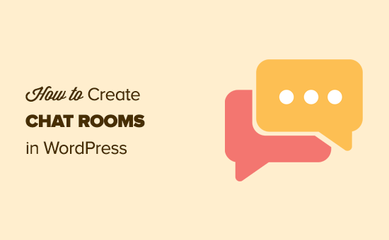 Adding chat rooms to a WordPress website