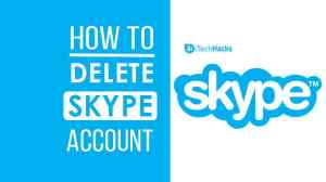 Delete Your Skype Account Permanently – Working Method (2021)