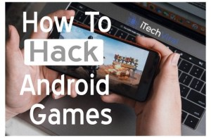 How To Hack Android Games Using these (9 Working Methods)