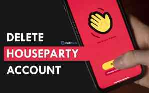 How To Delete Houseparty Account Permanently 2021