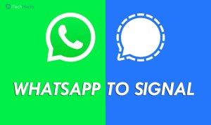 How To Transfer WhatsApp Chats To Signal Messenger (Tricks 2021)