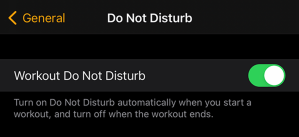 How to Enable Do Not Disturb During Workouts on Apple Watch
