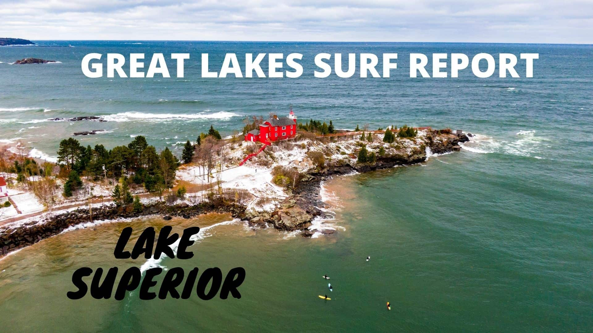 Great Lakes Surfing: Surf more Lakes in 2020 (Video)